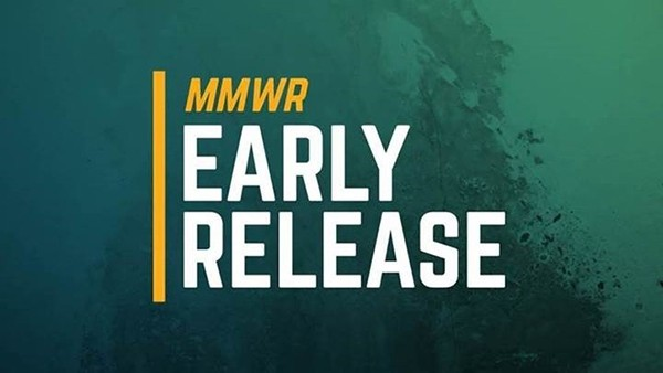 MMWR Early Release