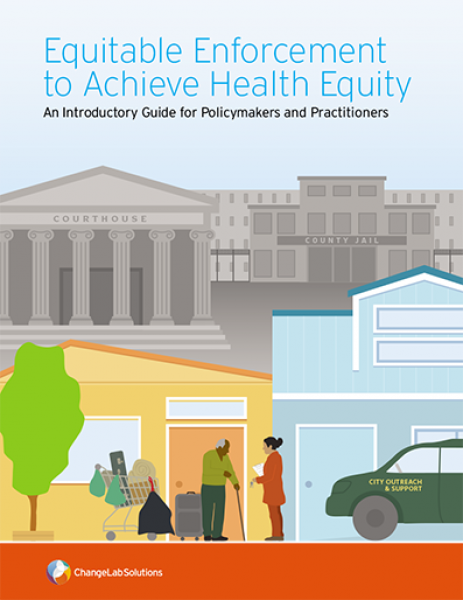Equitable Enforcement to Achieve Health Equity GUIDE cover image
